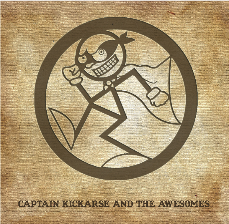 Captain Kickarse and the Awesomes