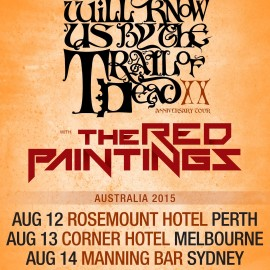 …And You Will Know Us By The Trail of Dead announce 20th anniversary tour coming to Australia in August 2015